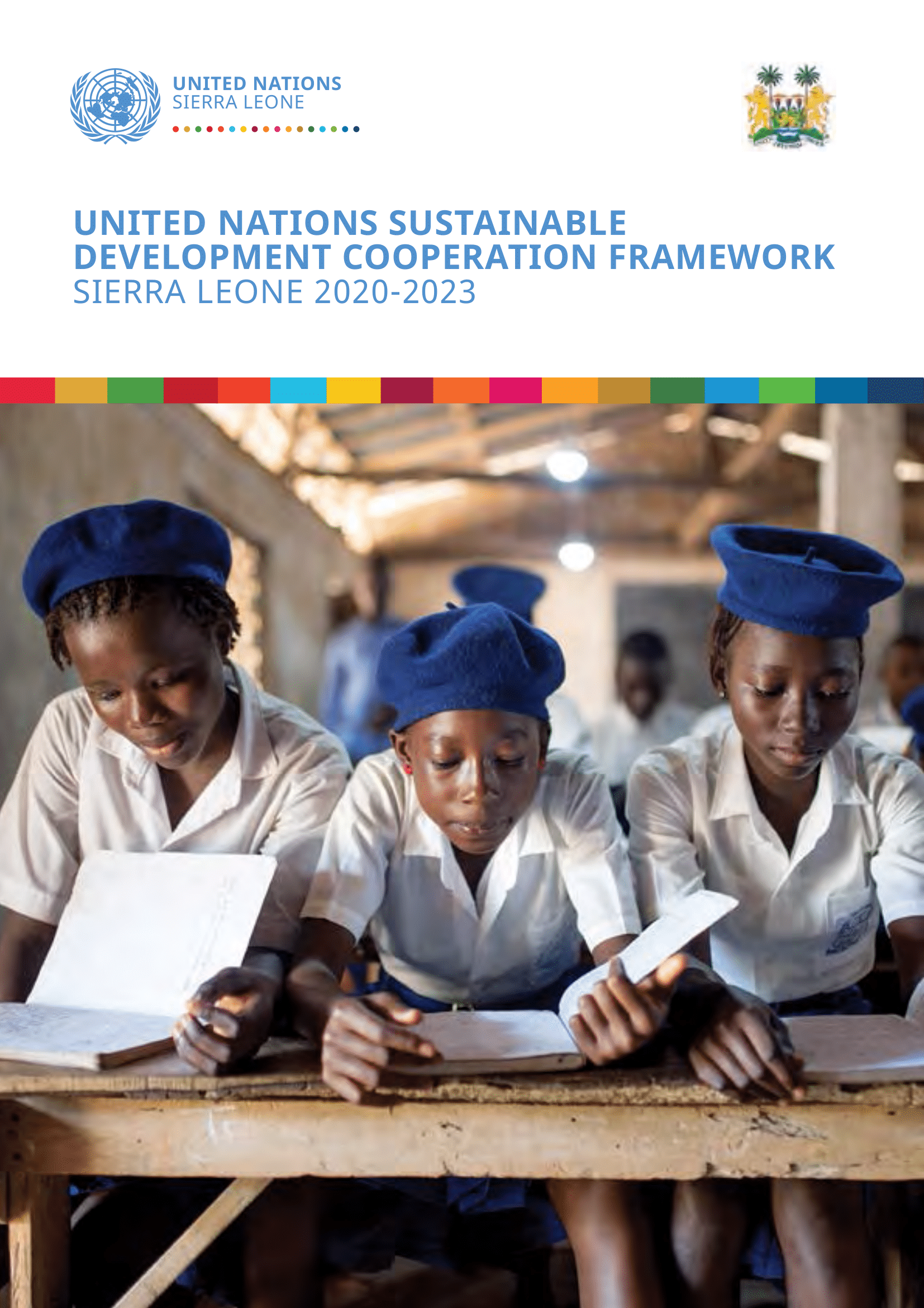 United Nations Sustainable Development Cooperation Framework Sierra Leone - 2020-2023