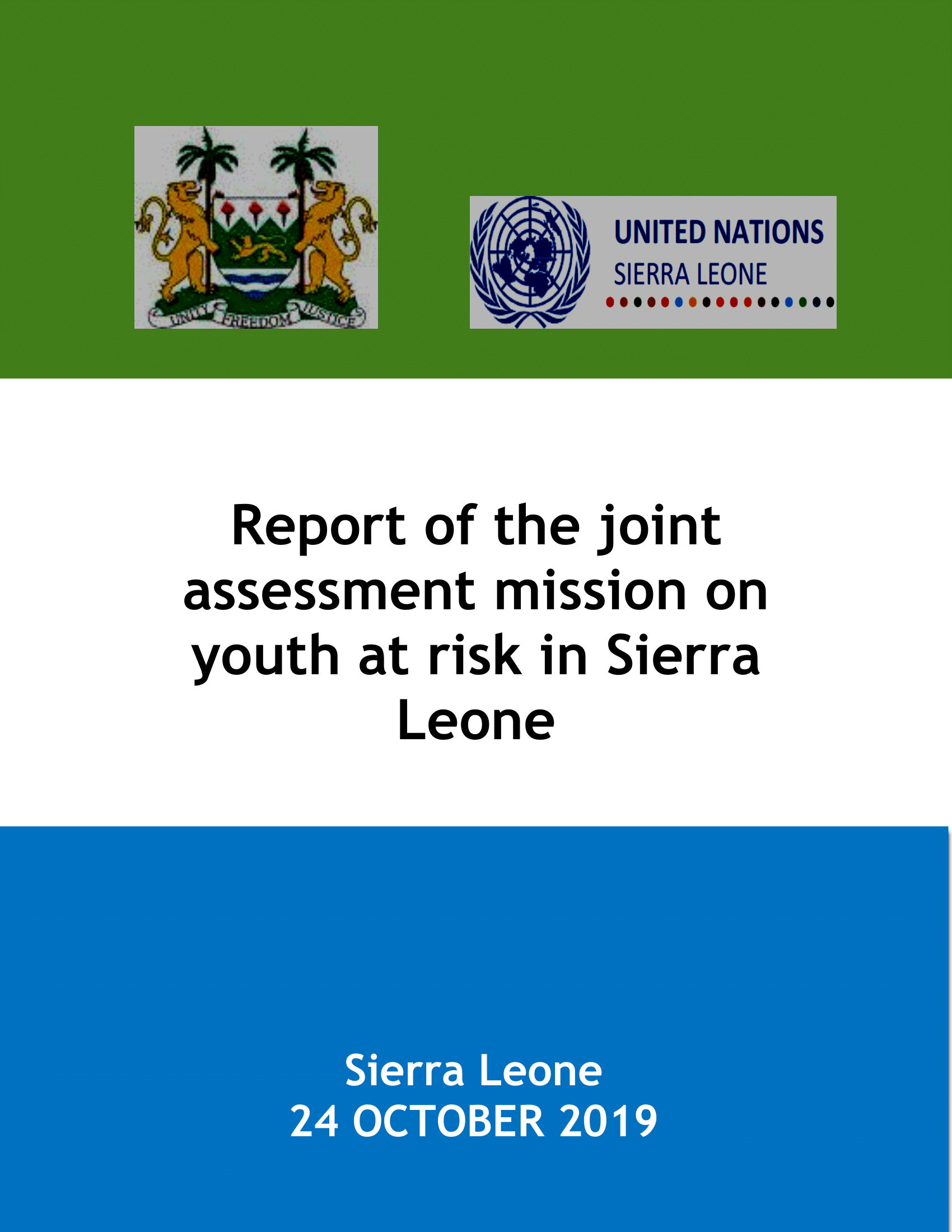 Report of the joint assessment mission on youth at risk in Sierra Leone